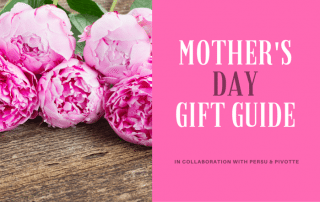 MOTHERS DAY GIFT GUIDE 2016 THE STRONG MOVEMENT PERSU PIVOTTE