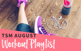 TSM Workout Playlist The Strong Movement Spotify - AUGUST