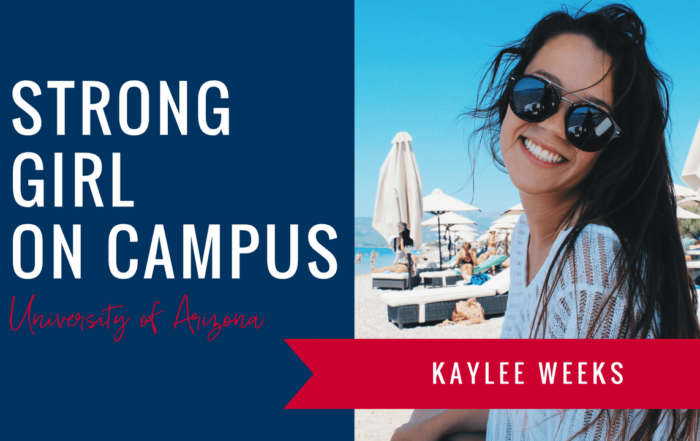 kaylee-weeks-strong-girl-spotlight-strong-girls-on-campus-ambassador-the-strong-movement-university-arizona-min