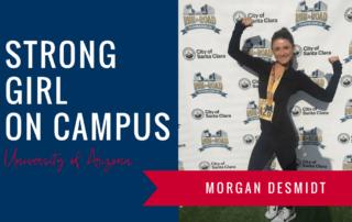 morgan-desmidt-strong-girl-spotlight-strong-girls-on-campus-ambassador-the-strong-movement-university-arizona-min