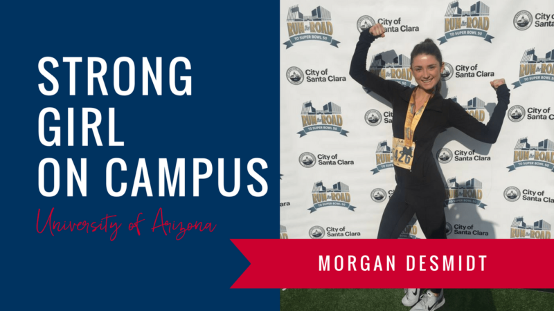 morgan-desmidt-strong-girl-spotlight-strong-girls-on-campus-ambassador-the-strong-movement-university-arizona-min