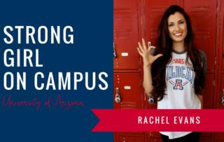 rachel-evans-strong-girl-spotlight-strong-girls-on-campus-ambassador-the-strong-movement-university-arizona-min