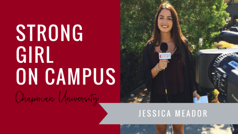 jessica-meador-strong-girl-spotlight-strong-girls-on-campus-ambassador-the-strong-movement-chapman-university-min
