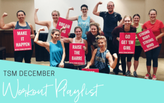TSM Workout Playlist The Strong Movement Spotify - December-min