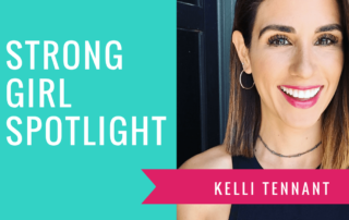 Strong Girl Spotlight The Strong Movement KELLI TENNANT-min